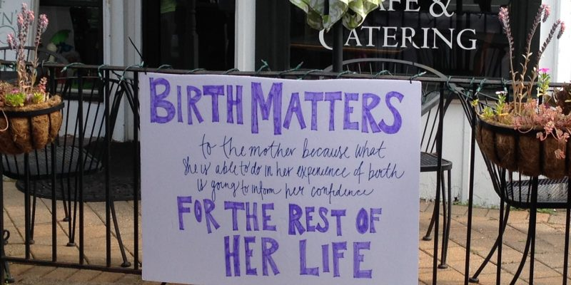 Improving Birth Rally Sign Birth Matters